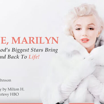 LOVE MARILYN HBO's Marilyn Monroe Documentary</br>Dish Magazine