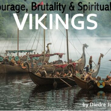 Courage, Brutality & Spirituality  Vikings </br> Dish Magazine