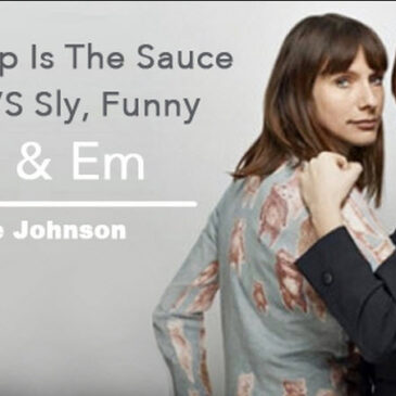 Friendship is the Sauce, HBO's Doll & Em </br>Dishmag